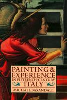 Painting & Experience in Fifteenth Century Italy